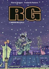 RG. Volume 2, Bangkok-Belleville