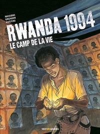 Rwanda 1994, Le camp de la vie