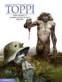 Saint-Acheul, 17; Comme un ours en furie; Myetzko