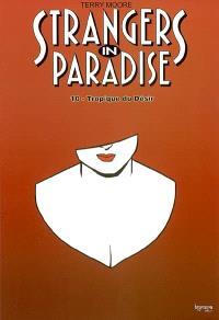 Strangers in paradise. Volume 10, Tropique du désir