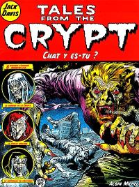 Tales from the crypt. Volume 7, Chat y es-tu ?