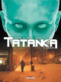 Tatanka. Volume 5, Cobayes
