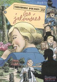 Théodore Poussin. Volume 12, Les jalousies