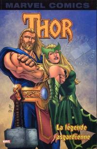 Thor. Volume 1, La légende asgardienne