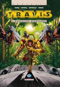 Travis. Volume 2, Opération Minotaure