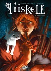 Triskell. Volume 2, La cité des vents