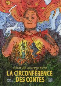 Ulrik et Léna les extraterrestres, La circonférence des contes