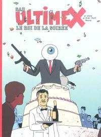 Ultimex et Steve le faire-valoir prodige. Volume 3, Le roi de la soirée