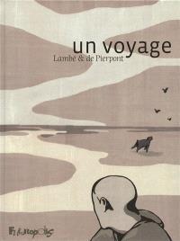 Un voyage : un récit de Lambé & de Pierpont