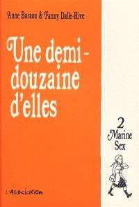 Une demi-douzaine d'elles. Volume 2, Marine Sex