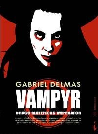 Vampyr draco maleficus imperator : poésie noire