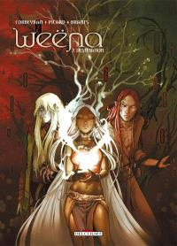 Weëna. Volume 7, Destination