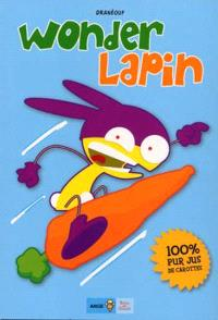 Wonder lapin. Volume 1, 100 % pur jus de carottes