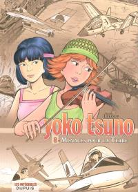 Yoko Tsuno : intégrale. Volume 8, Menaces pour la Terre