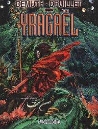 Yragaël. Volume 1