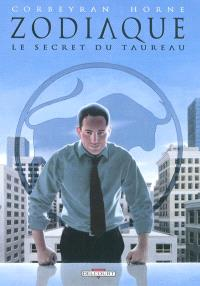 Zodiaque. Volume 2, Le secret du Taureau
