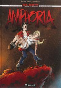 Bob et Bobette : la saga commence, Amphoria. Volume 1, Bob