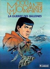 Bob Morane. Volume 16, La guerre des baleines