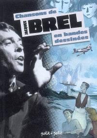 Chansons de Jacques Brel en bandes dessinées