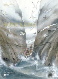 Saint Kilda. Volume 1, Les esprits d'Hirta