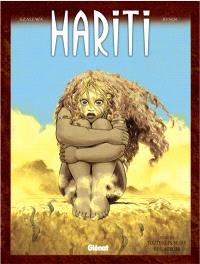 Hariti. Volume 3, Toutes les sèves de l'aurore