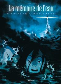 La mémoire de l'eau. Volume 2