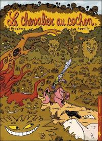 Le chevalier au cochon. Volume 1