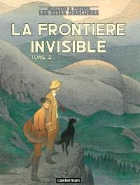 Les cités obscures. Volume 14, La frontière invisible, 2