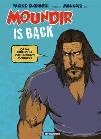 Moundir is back