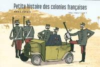 Petite histoire des colonies françaises. Volume 2, L'Empire