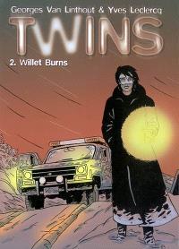Twins. Volume 2, Willet Burns