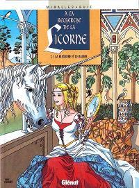 A la recherche de la licorne. Volume 1, La blessure et le baume