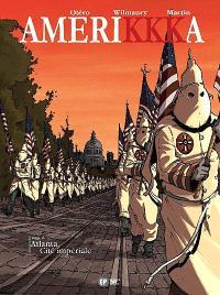 Amerikkka. Volume 6, Atlanta, cité impériale