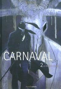 Carnaval. Volume 2, Le frère du diable