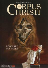Corpus Christi, Le secret des papes