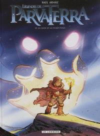 Légendes de Parva Terra. Volume 4, Le lion et le temps volé