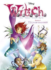 Witch. Volume 3, L'autre dimension