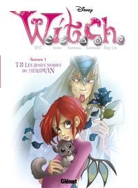 Witch. Volume 8, Les roses noires de Méridian