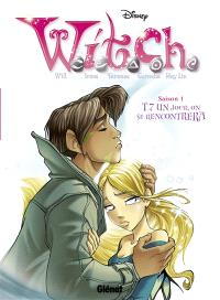 Witch. Volume 7, Un jour, on se rencontrera