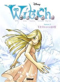 Witch : saison 2. Volume 2, Fin d'un rêve