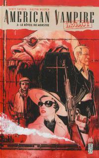 American vampire legacy. Volume 2, Le réveil du monstre