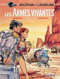 Valérian et Laureline. Volume 14, Les armes vivantes