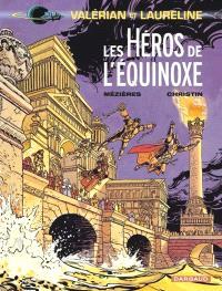 Valérian et Laureline. Volume 8, Les héros de l'équinoxe