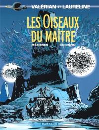 Valérian et Laureline. Volume 5, Les oiseaux du maître