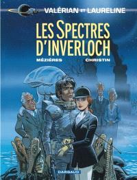 Valérian et Laureline. Volume 11, Les spectres d'Inverloch