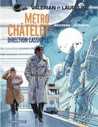 Valérian et Laureline. Volume 9, Métro Châtelet, direction Cassiopée