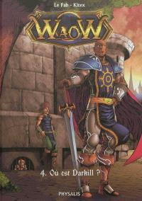Waow. Volume 4, Où est Darkill ?