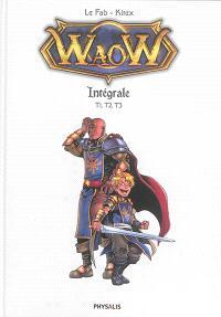 Waow : intégrale. Volume 1