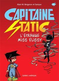 Capitaine Static. Volume 3, L'étrange Miss Flissy