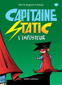 Capitaine Static. Volume 2, L'imposteur